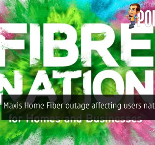 [UPDATED] Maxis Home Fiber outage affecting users nationwide 36