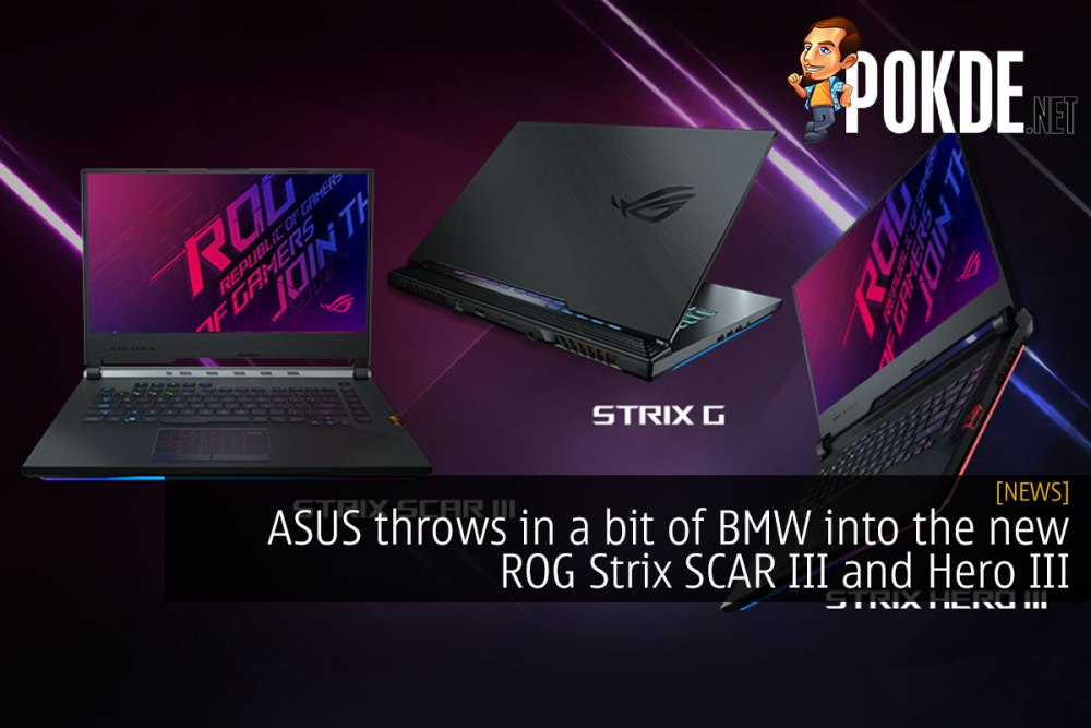 da9166707034 ASUS throws in a bit of BMW into the new ROG Strix SCAR III and Hero ...