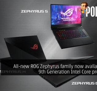 All-new ROG Zephyrus family now available with 9th Generation Intel Core processors 30