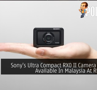 Sony's Ultra Compact RX0 II Camera Is Now Available In Malaysia At RM2,799 24