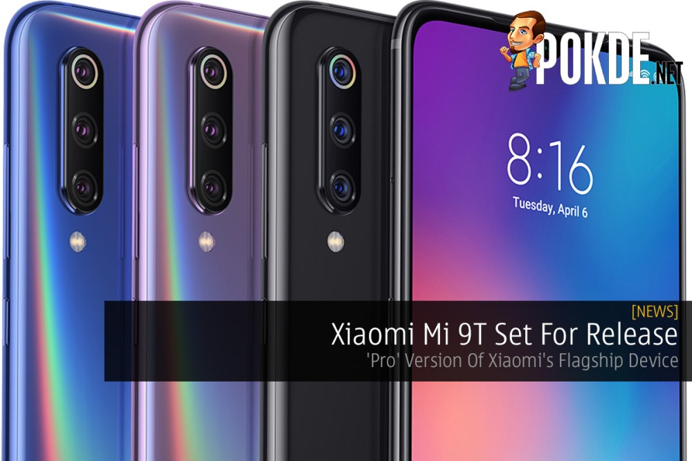 Xiaomi Mi 9T Set For Release — 'Pro' Version Of Xiaomi's Flagship Device 22