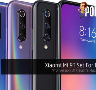 Xiaomi Mi 9T Set For Release — 'Pro' Version Of Xiaomi's Flagship Device 31