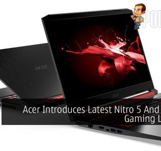 Acer Introduces Latest Nitro 5 And Nitro 7 Gaming Laptops 37