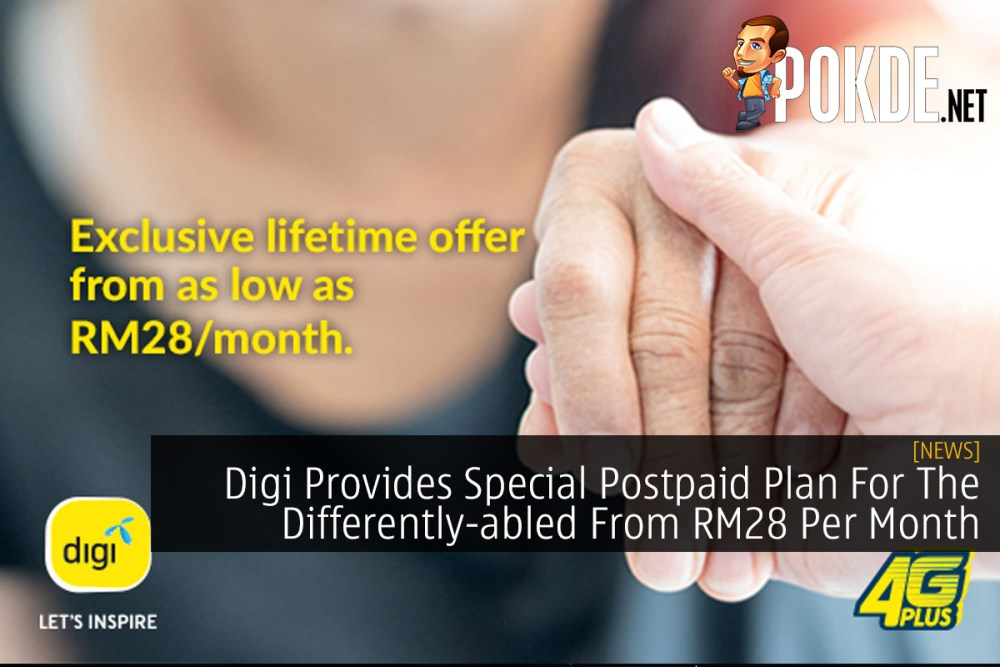 Digi Provides Special Postpaid Plan For The Differently-abled From RM28 Per Month 22