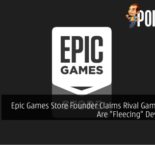 "Epic Games Store Founder Claims Rival Games Store Are ""Fleecing"" Developers"