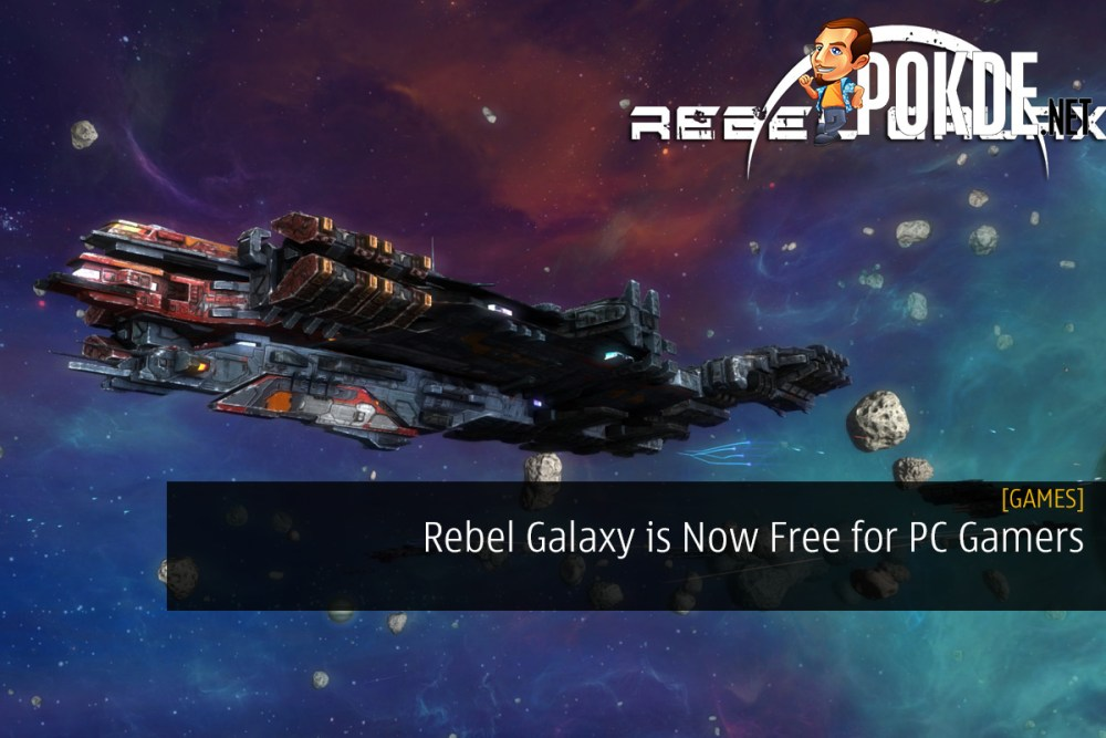 Rebel Galaxy is Now Free for PC Gamers