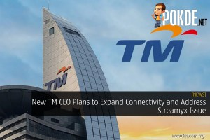 New TM CEO Plans to Expand Connectivity and Address Streamyx Issue