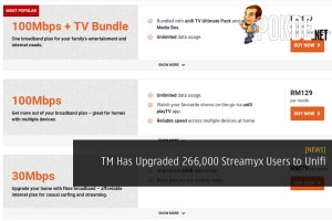 TM Has Upgraded 266,000 Streamyx Users to Unifi