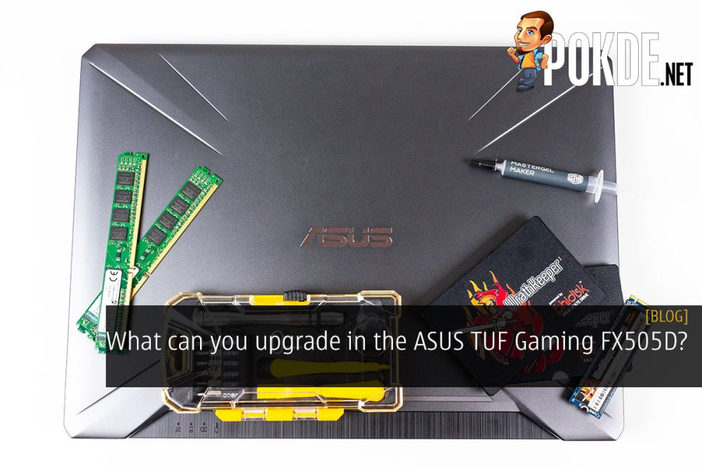 What can you upgrade in the ASUS TUF Gaming FX505D? 25