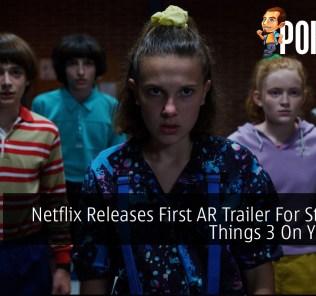 Netflix Releases First AR Trailer For Stranger Things 3 On Youtube 24