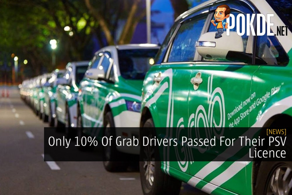 Only 10% Of Grab Drivers Passed For Their PSV Licence 22