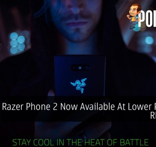 Razer Phone 2 Now Available At Lower Price Of RM2,229 49