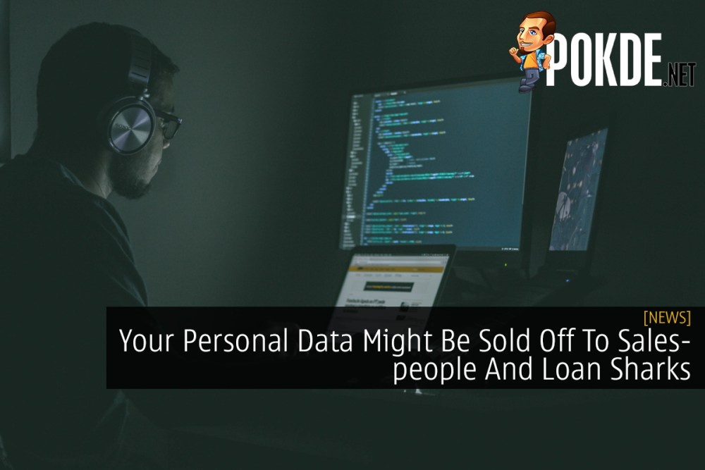 Your Personal Data Might Be Sold Off To Salespeople And Loan Sharks 34