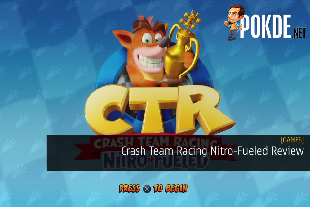 Crash Team Racing Nitro-Fueled Review - A Wonderful Blast from the