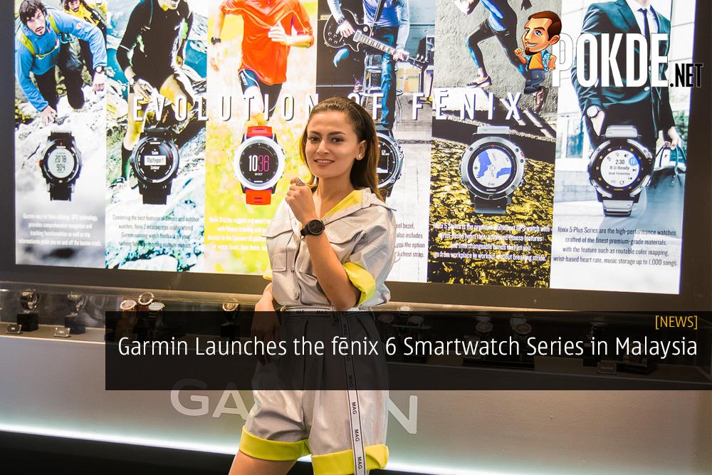 Garmin Launches the fēnix 6 Smartwatch Series in Malaysia
