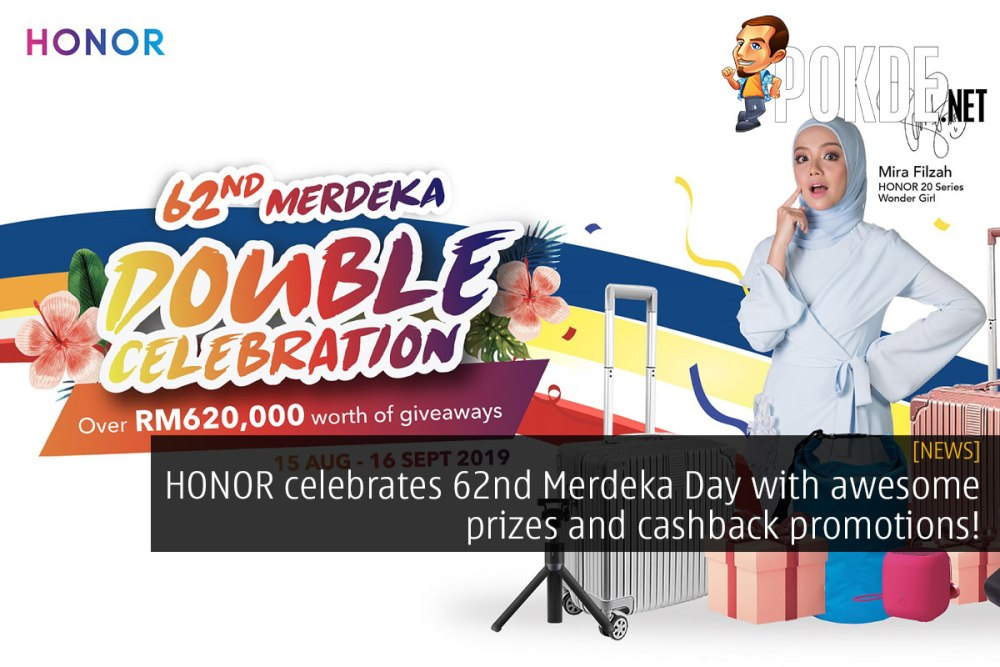 HONOR celebrates 62nd Merdeka Day with awesome prizes and cashback promotions! 27