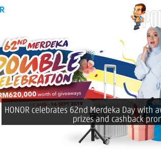 HONOR celebrates 62nd Merdeka Day with awesome prizes and cashback promotions! 32