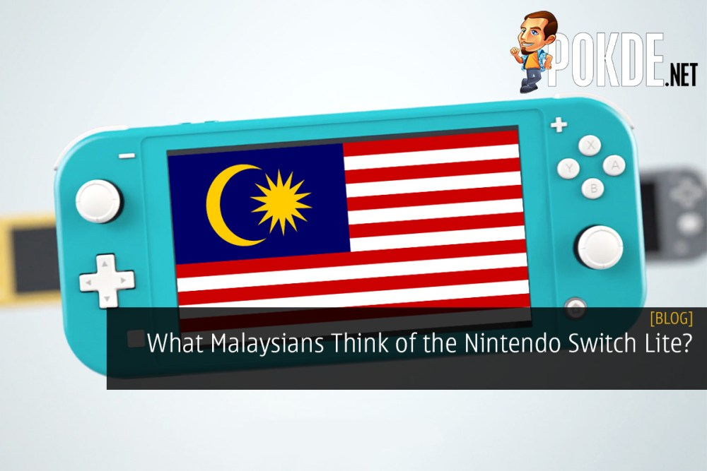 What Malaysians Think of the Nintendo Switch Lite?