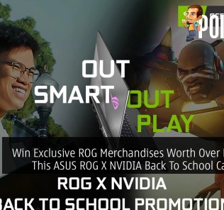 Win Exclusive ROG Merchandises Worth Over RM1,000 This ASUS ROG X NVIDIA Back To School Campaign 28