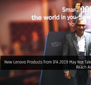 New Lenovo Products from IFA 2019 May Not Take Long to Reach Asia Pacific 22