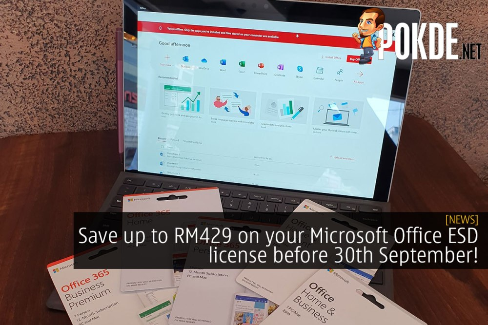Save up to RM429 on your Microsoft Office ESD license before 30th September! 32