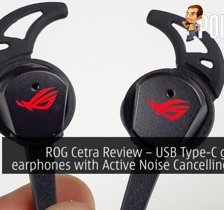ROG Cetra Review – USB Type-C gaming earphones with Active Noise Cancelling (ANC) 27