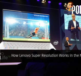 [IFA 2019] How Lenovo Super Resolution Works in the New Yoga Laptops