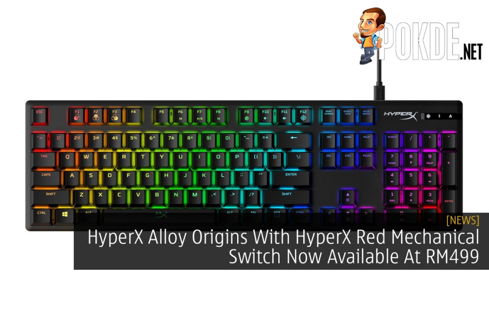 HyperX Alloy Origins With HyperX Red Mechanical Switch Now Available At RM499 16