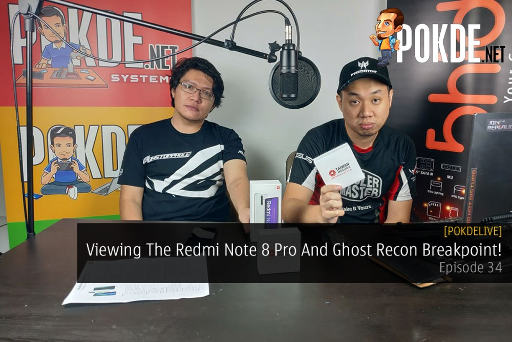 PokdeLIVE 34 — Viewing The Redmi Note 8 Pro And Ghost Recon Breakpoint! 23