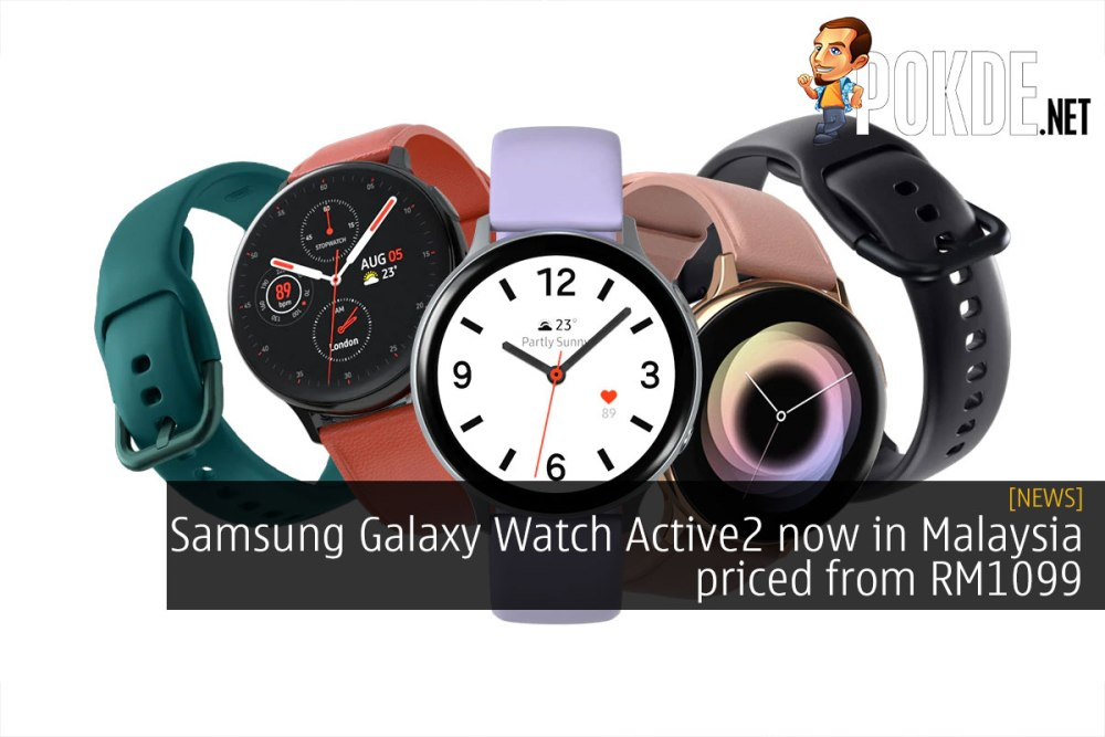 Samsung Galaxy Watch Active2 now in Malaysia priced from RM1099 21