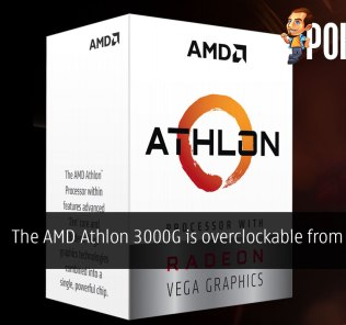The AMD Athlon 3000G is overclockable from just $49 30