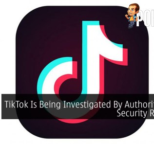 TikTok Is Being Investigated By Authorities For Security Reasons 28