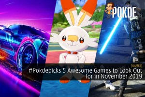 #Pokdepicks 5 Awesome Games to Look Out for in November 2019