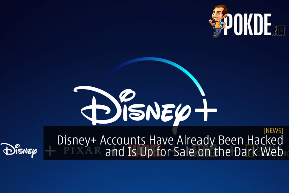 Disney+ Accounts Have Already Been Hacked and Is Up for Sale on the Dark Web