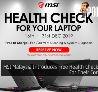MSI Malaysia Introduces Free Health Check Service For Their Consumers 26