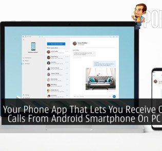 Your Phone App That Lets You Receive Or Make Calls From Android Smartphone On PC Is Now Available 36