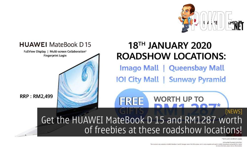 huawei matebook d roadshow freebies