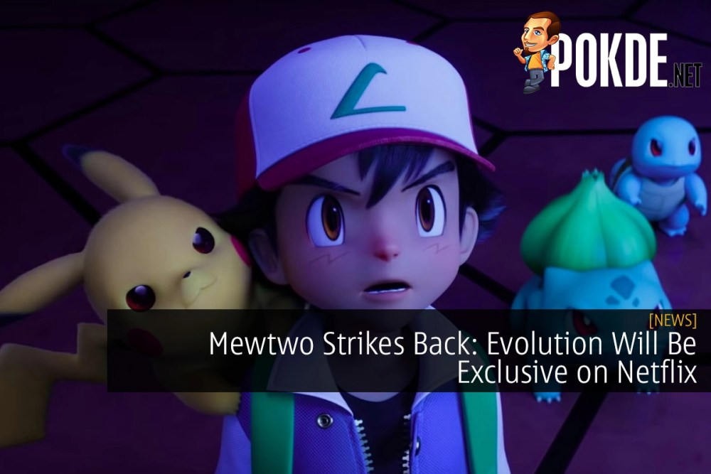 Mewtwo Strikes Back: Evolution Will Be Exclusive on Netflix