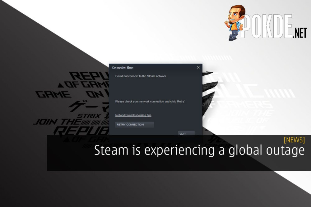 [UPDATE] Steam is experiencing a global outage 16