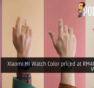 Xiaomi Mi Watch Color priced at RM469 runs Wear OS 41