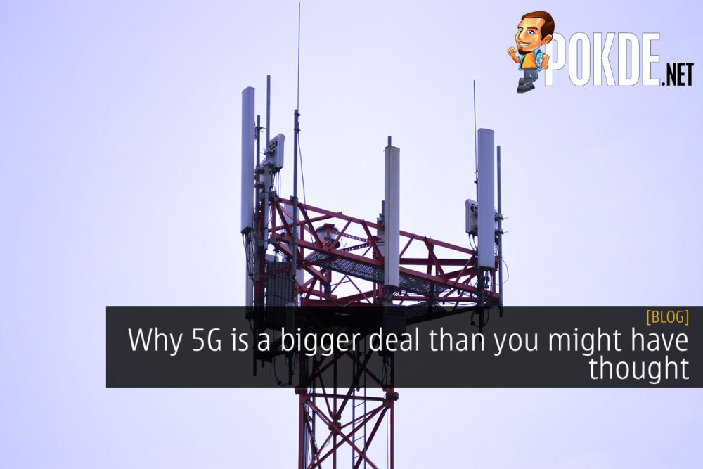 Why 5G is a bigger deal than you might have thought 22