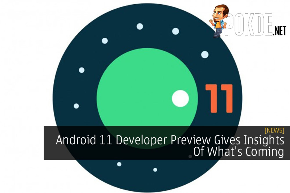 Android 11 Developer Preview Gives Insights Of What's Coming 22