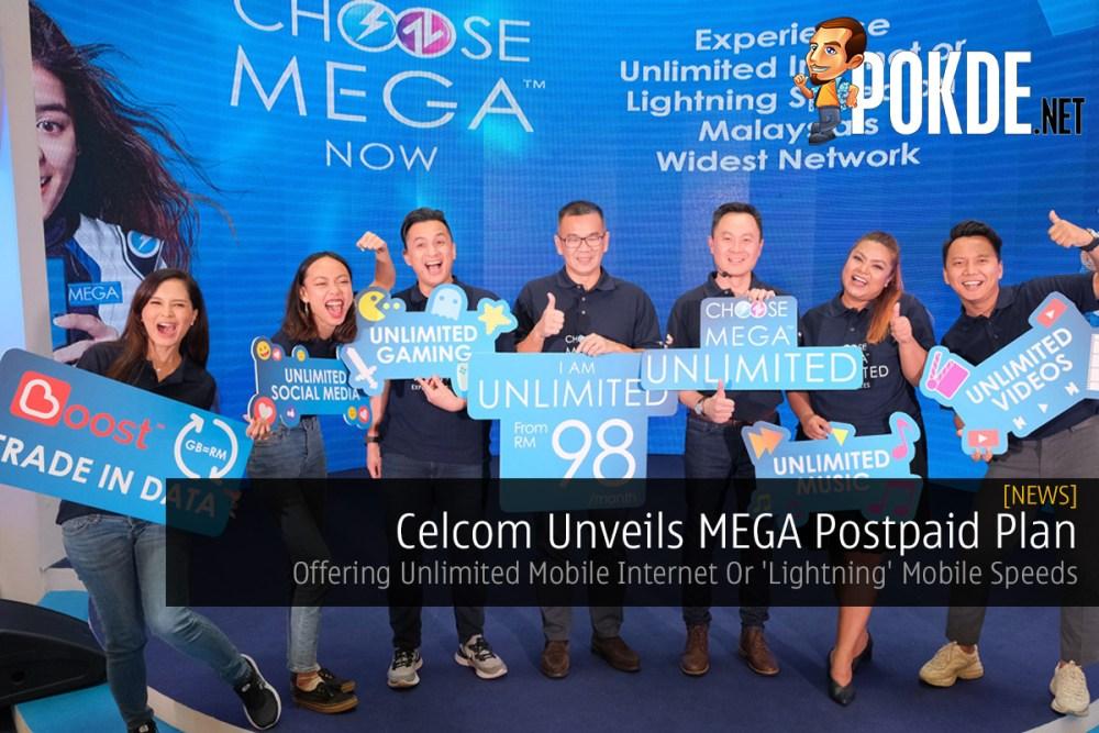 Celcom Unveils MEGA Postpaid Plan — Offering Unlimited Mobile Internet Or 'Lightning' Mobile Speeds 34