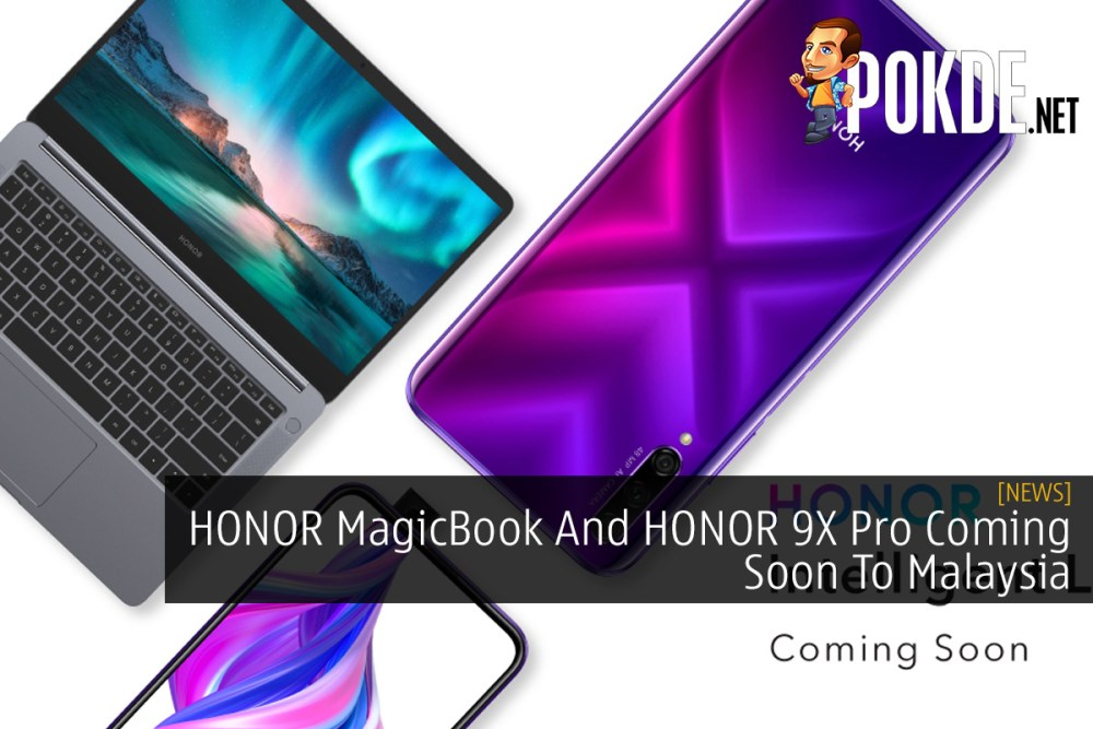 HONOR MagicBook And HONOR 9X Pro Coming Soon To Malaysia 22