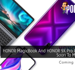 HONOR MagicBook And HONOR 9X Pro Coming Soon To Malaysia 20
