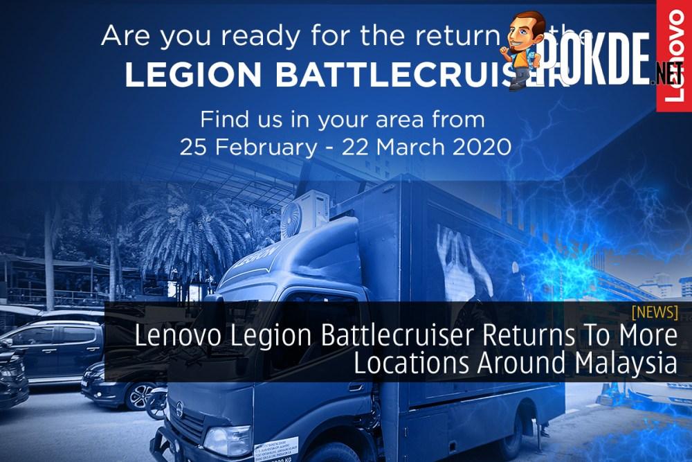Lenovo Legion Battlecruiser Returns To More Locations Around Malaysia 22