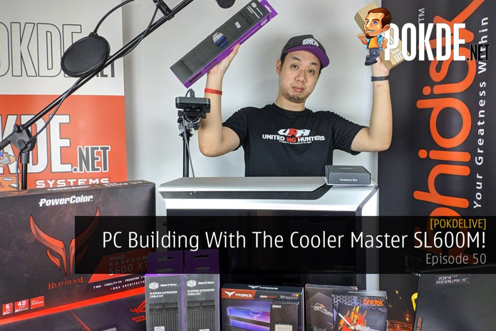 PokdeLIVE 50 — PC Building With The Cooler Master SL600M! 17