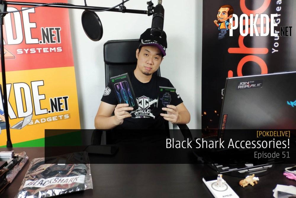 PokdeLIVE 51 — Black Shark Accessories! 30
