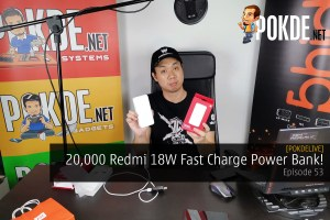 PokdeLIVE 53 — 20,000 Redmi 18W Fast Charge Power Bank! 27