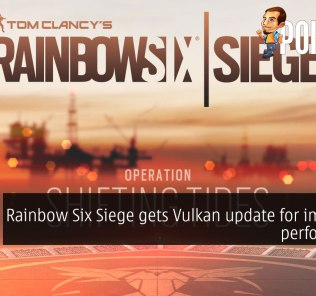 Rainbow Six Siege gets Vulkan update for improved performance 35